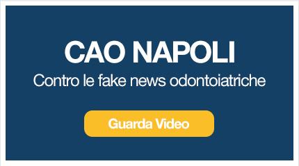 CAO Napoli contro le fake news odontoiatriche